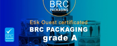 Etik Ouest Converting, technical labels for industry and RFID tags', about us, Obtaining the BRC certification Grade A