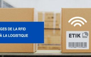 avantages RFID pour la logistique Etik Ouest Converting